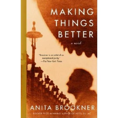 Making Things Better - (Vintage Contemporaries) by  Anita Brookner (Paperback) - image 1 of 1