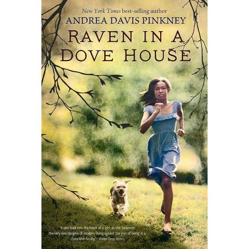 Raven in a Dove House - by  Andrea Davis Pinkney (Paperback) - image 1 of 1