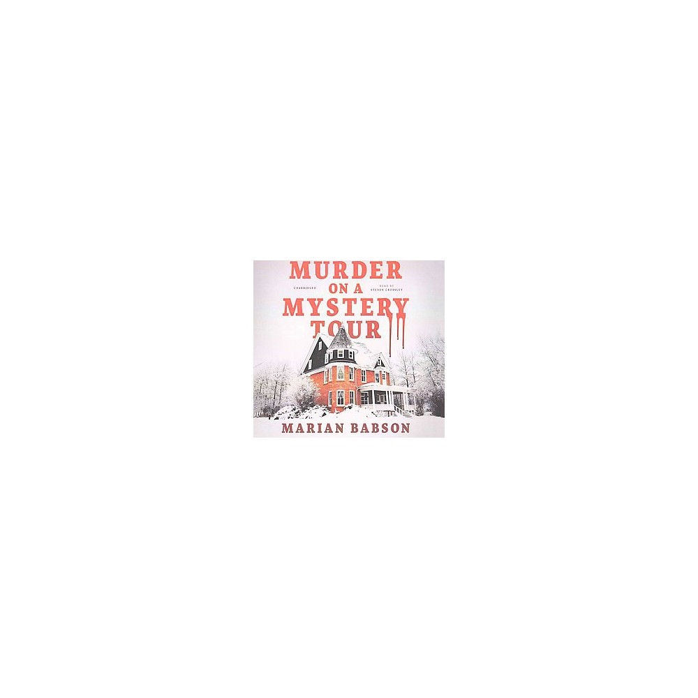 Murder on a Mystery Tour : Library Edition - Unabridged by Marian Babson (CD/Spoken Word)