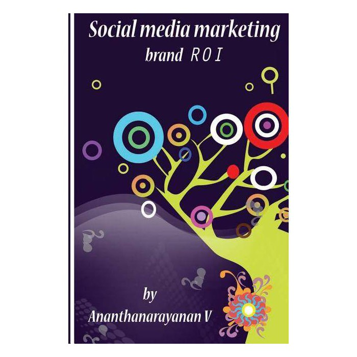 Social media marketing brand ROI - by  Ananthanarayanan V (Paperback) - image 1 of 1