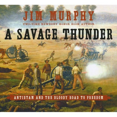 A Savage Thunder - by  Jim Murphy (Hardcover) - image 1 of 1
