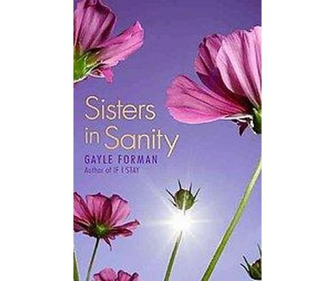 Sisters in Sanity (Reprint) (Paperback) (Gayle Forman) - image 1 of 1