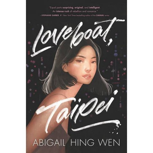 Loveboat, Taipei by Abigail Hing Wen (Hardcover) - image 1 of 1