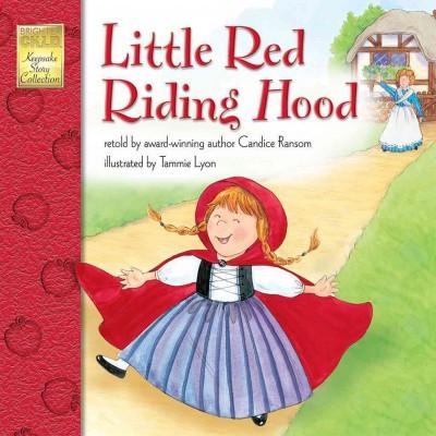 Little Red Riding Hood ( Brighter Child Keepsake Story)(Paperback)