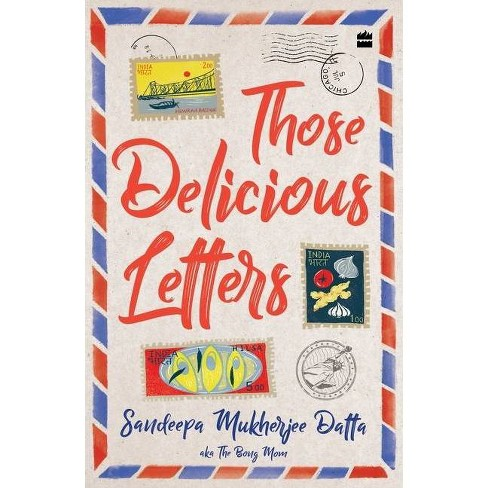 Those Delicious Letters - by  Sandeepa Datta Mukherjee (Paperback) - image 1 of 1