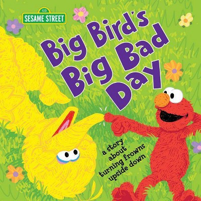 Big Bird's Big Bad Day - (Sesame Street Scribbles) by Craig Manning (Hardcover)