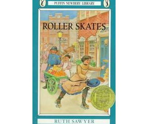 Roller Skates (Reprint) (Paperback) (Ruth Sawyer) - image 1 of 1
