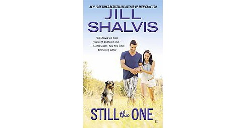 Still the One ( Animal Magnetism) (Paperback) by Jill Shalvis - image 1 of 1