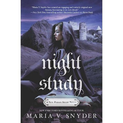 Night Study - (Chronicles of Ixia) by  Maria V Snyder (Paperback)