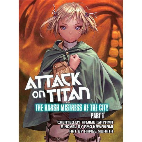 Attack on Titan: The Harsh Mistress of the City, Part 1 - (Attack on Titan.) by  Ryo Kawakami - image 1 of 1