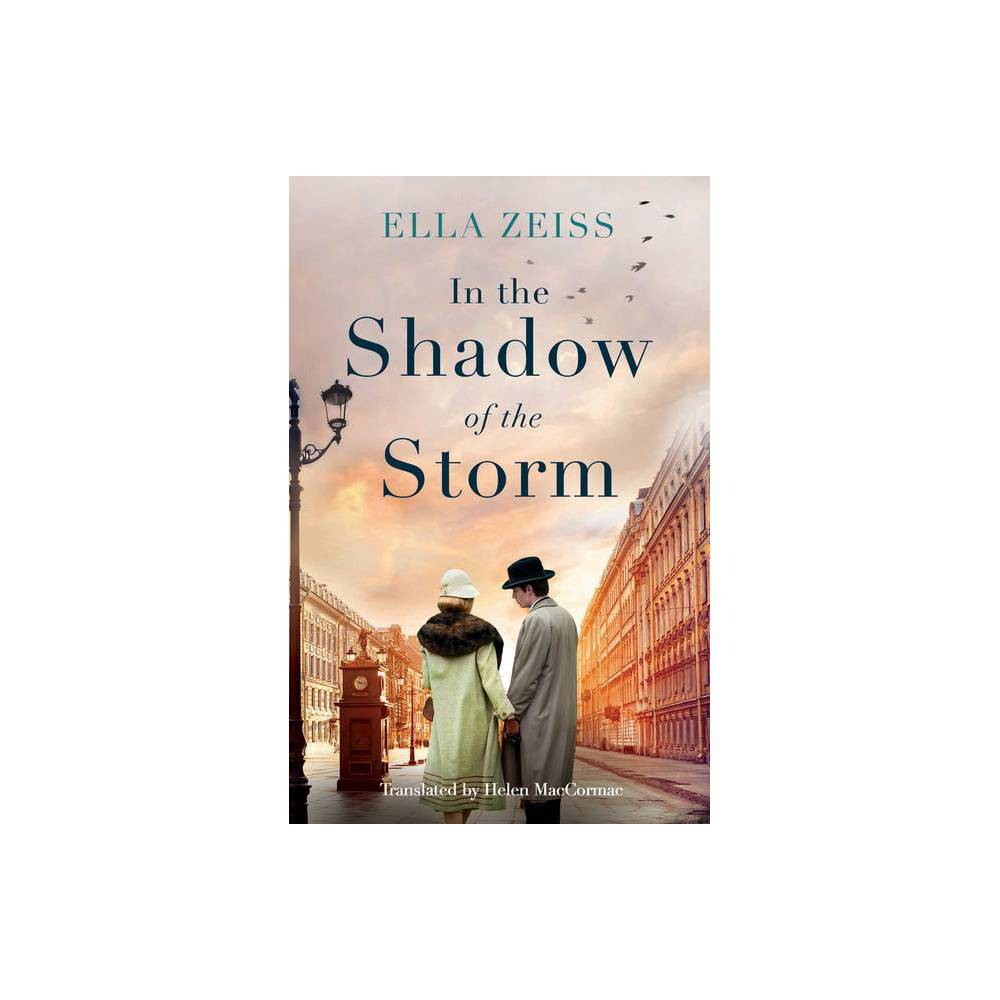 In The Shadow Of The Storm By Ella Zeiss Paperback