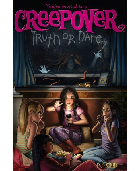 Truth or Dare -  (You're Invited to a Creepover) by P. J. Night (Hardcover) - image 1 of 1