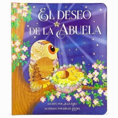 El Deseo de la Abuela - by Julia Lobo (Board Book)
