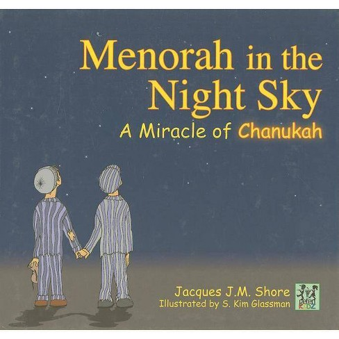 Menorah in the Night Sky - by  Jacques J M Shore (Hardcover) - image 1 of 1