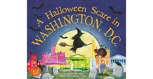 Halloween Scare in Washington, DC (Hardcover) (Eric James) - image 1 of 1