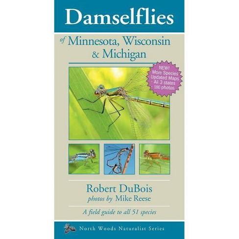 Damselflies of Minnesota, Wisconsin & Michigan - (Naturalist) 2 Edition by  Robert DuBois (Paperback) - image 1 of 1