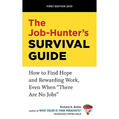 The Job-Hunter's Survival Guide - by  Richard N Bolles (Paperback) - image 1 of 1
