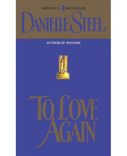 To Love Again -  Reissue by Danielle Steel (Paperback) - image 1 of 1