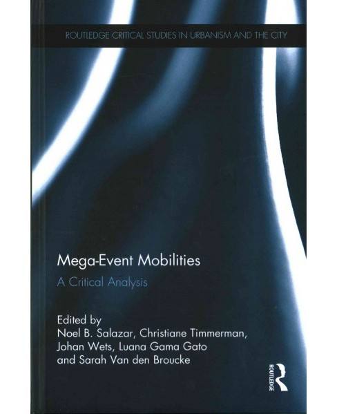 Mega-event Mobilities : A Critical Analysis (Hardcover) - image 1 of 1