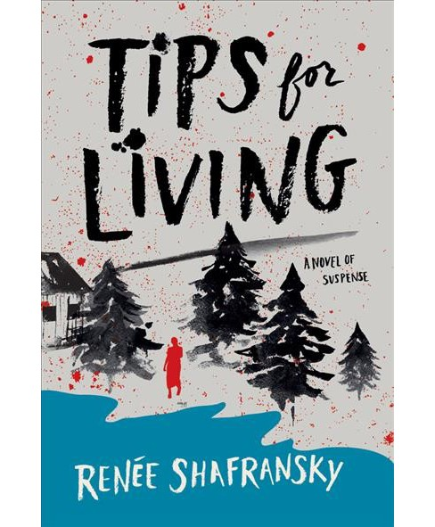 Tips for Living -  Reprint by Renee Shafransky (Paperback) - image 1 of 1