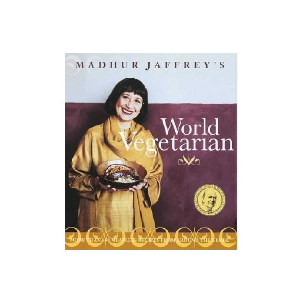 Madhur Jaffrey S World Vegetarian Paperback