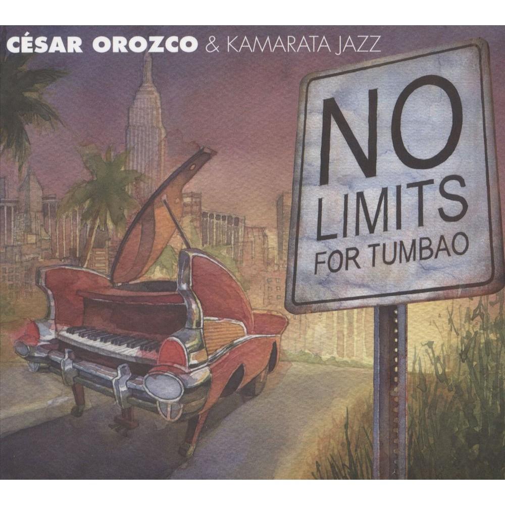 Cesar Orozco - No Limits For Tumbao (CD)