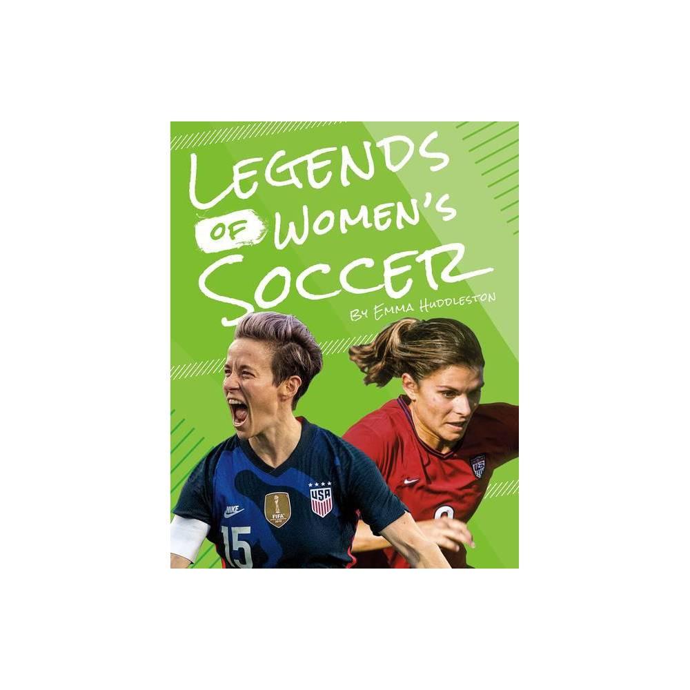 Legends Of Women S Soccer By Martha London Paperback