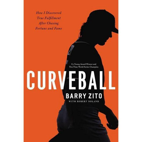 Curveball - by  Barry Zito (Hardcover) - image 1 of 1