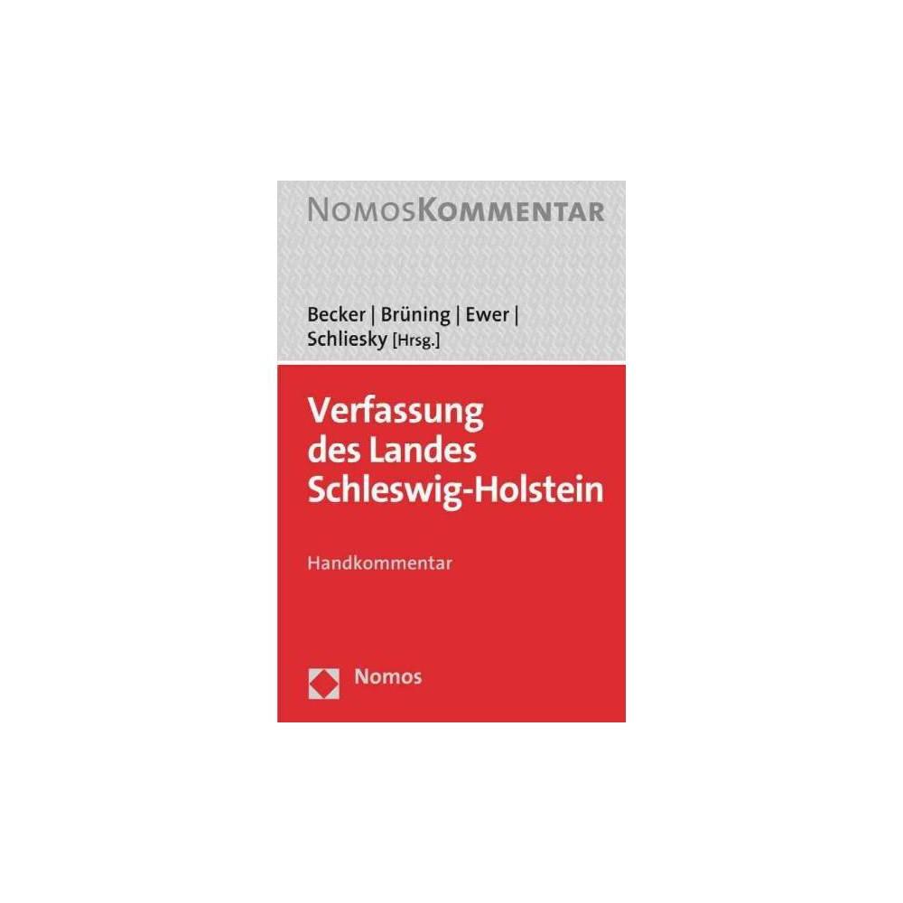 Verfassung Des Landes Schleswig-holstein - by Florian Becker (Hardcover)
