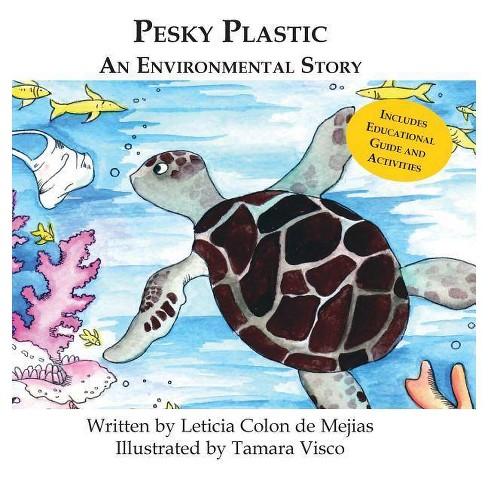 Pesky Plastic - by  Leticia Colon De Mejias (Hardcover) - image 1 of 1