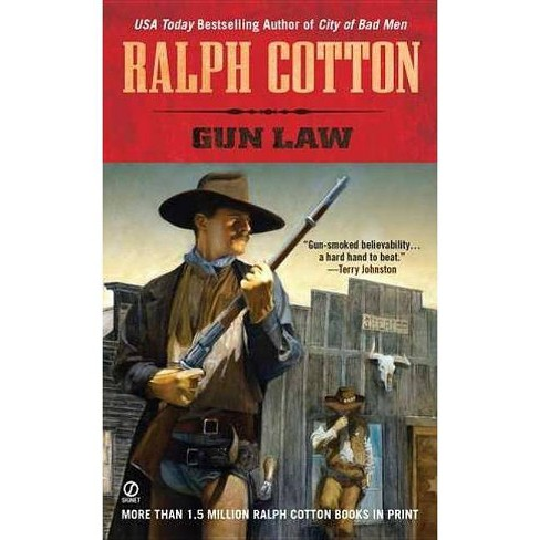 Gun Law - by  Ralph Cotton (Paperback) - image 1 of 1