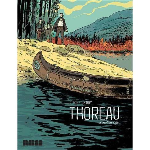 Thoreau - by  A Dan & Maximilien Le Roy (Hardcover) - image 1 of 1