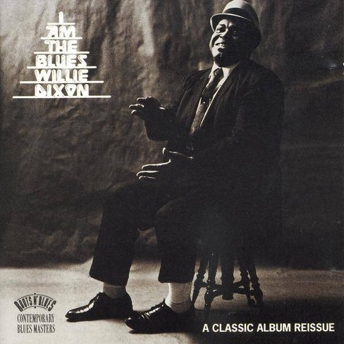 Mike  Willie; Wellins Dixon - I Am The Blues (CD) - image 1 of 1