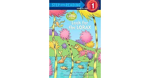 Look for the Lorax (Paperback) by Tish Rabe - image 1 of 1
