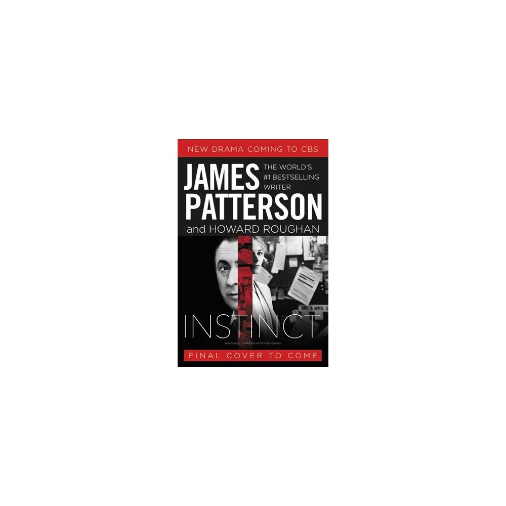 Instinct - Reprint by James Patterson & Howard Roughan (Paperback)
