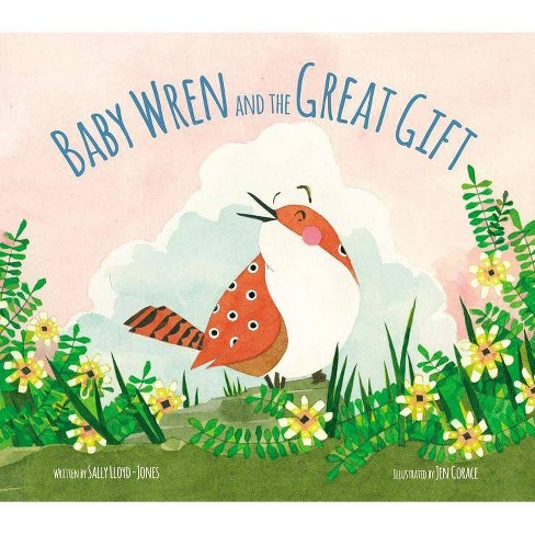 Baby Wren and the Great Gift - by  Sally Lloyd-Jones (Hardcover) - image 1 of 1