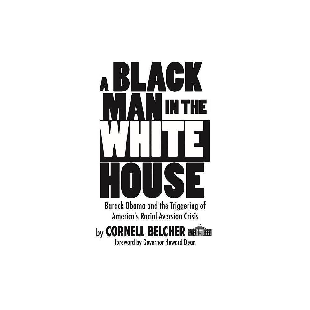 A Black Man In The White House By Cornell Belcher Paperback