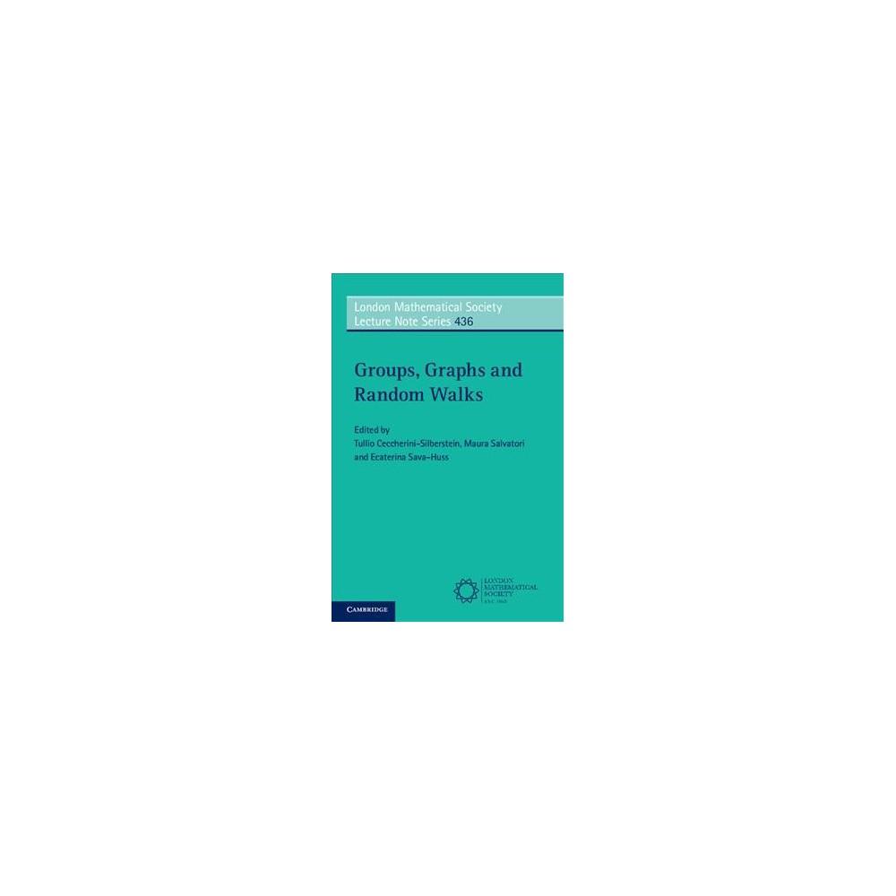 Groups, Graphs and Random Walks (Paperback) (Maura Salvatori & Ecaterina Sava-huss)