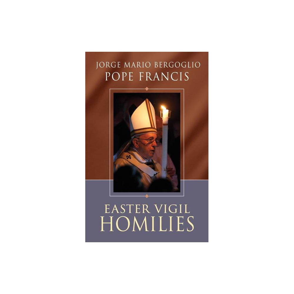 Easter Vigil Homilies Paperback