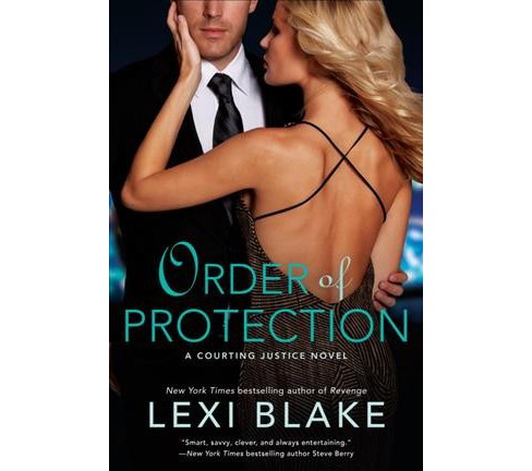 Order of Protection -  (Courting Justice) by Lexi Blake (Paperback) - image 1 of 1