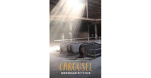 Carousel (Paperback) (Brendan Ritchie) - image 1 of 1