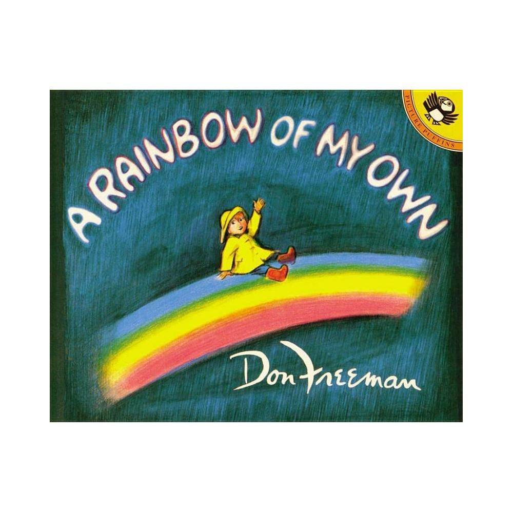 A Rainbow Of My Own Picture Puffin Books By Don Freeman Paperback