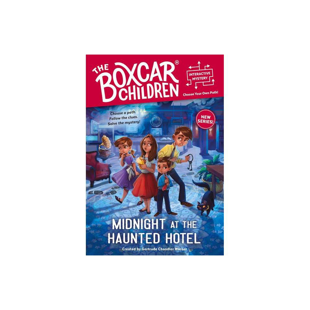 Midnight At The Haunted Hotel Boxcar Children Interactive Mysteries Paperback