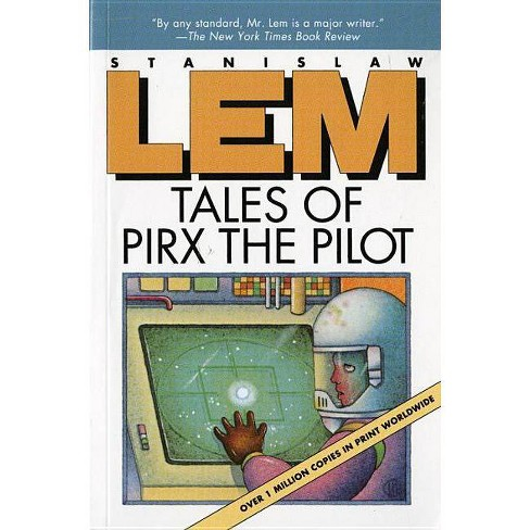 Tales of Pirx the Pilot - by  Stanislaw Lem (Paperback) - image 1 of 1