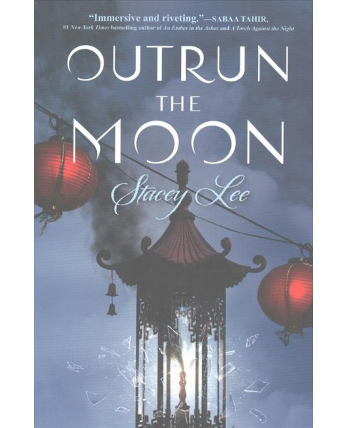 Outrun the Moon -  Reprint by Stacey Lee (Paperback) - image 1 of 1