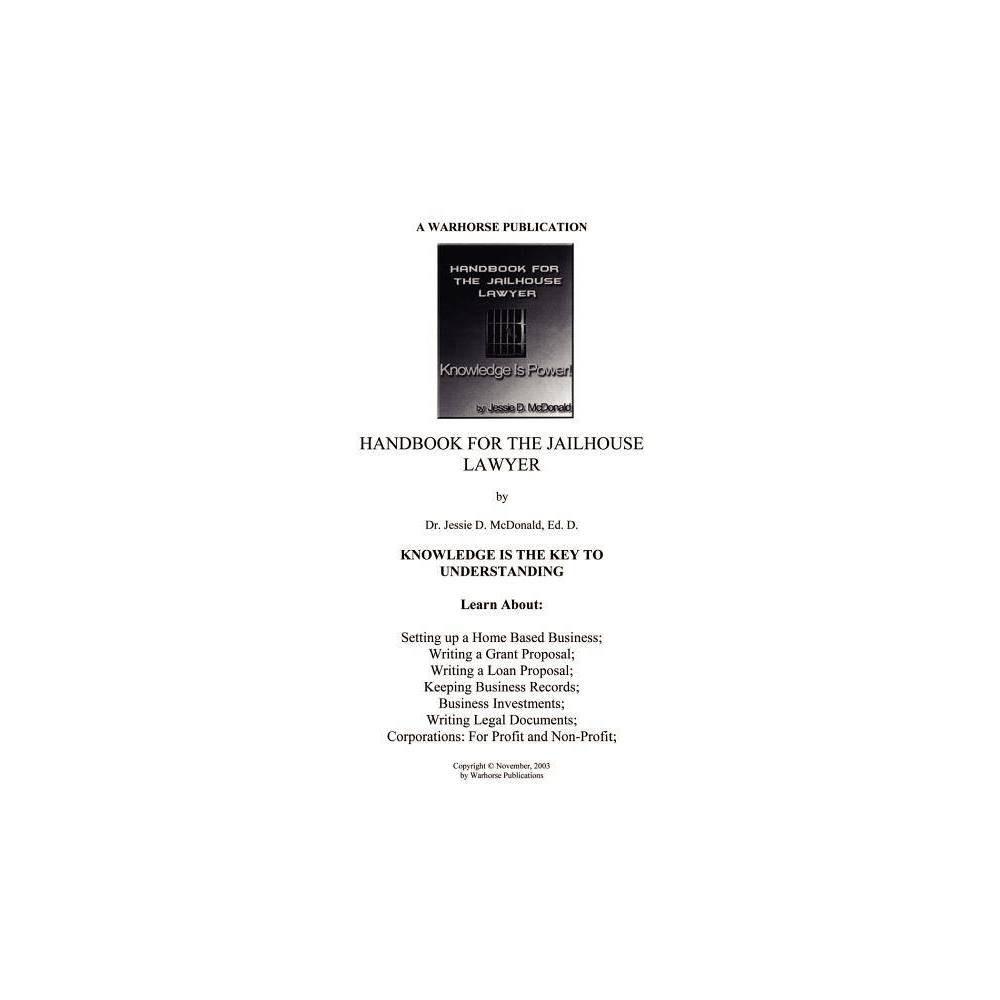 Handbook For Jailhouse Lawyers By Ed D Jessie Daniel Mcdonald Paperback