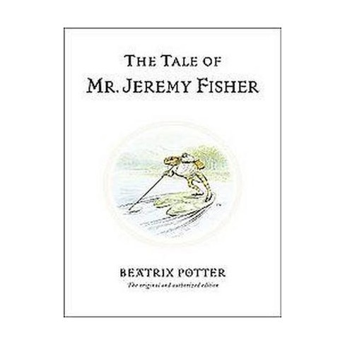 The Tale of Mr. Jeremy Fisher - (Peter Rabbit) 100 Edition by  Beatrix Potter (Hardcover) - image 1 of 1