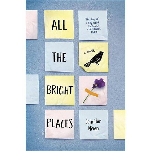 All the Bright Places (Hardcover) by Jennifer Niven - image 1 of 1