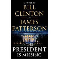 President Is Missing (Hardcover) (Bill Clinton & James Patterson)