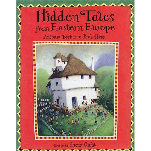 Hidden Tales from Eastern Europe - by  Antonia Barber (Paperback) - image 1 of 1